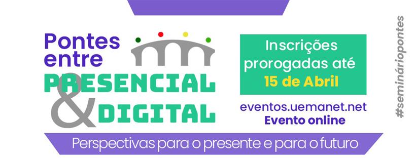 """II Seminário """"Pontes entre o presencial e o digital: perspectivas para o presente e para o futuro"""""""