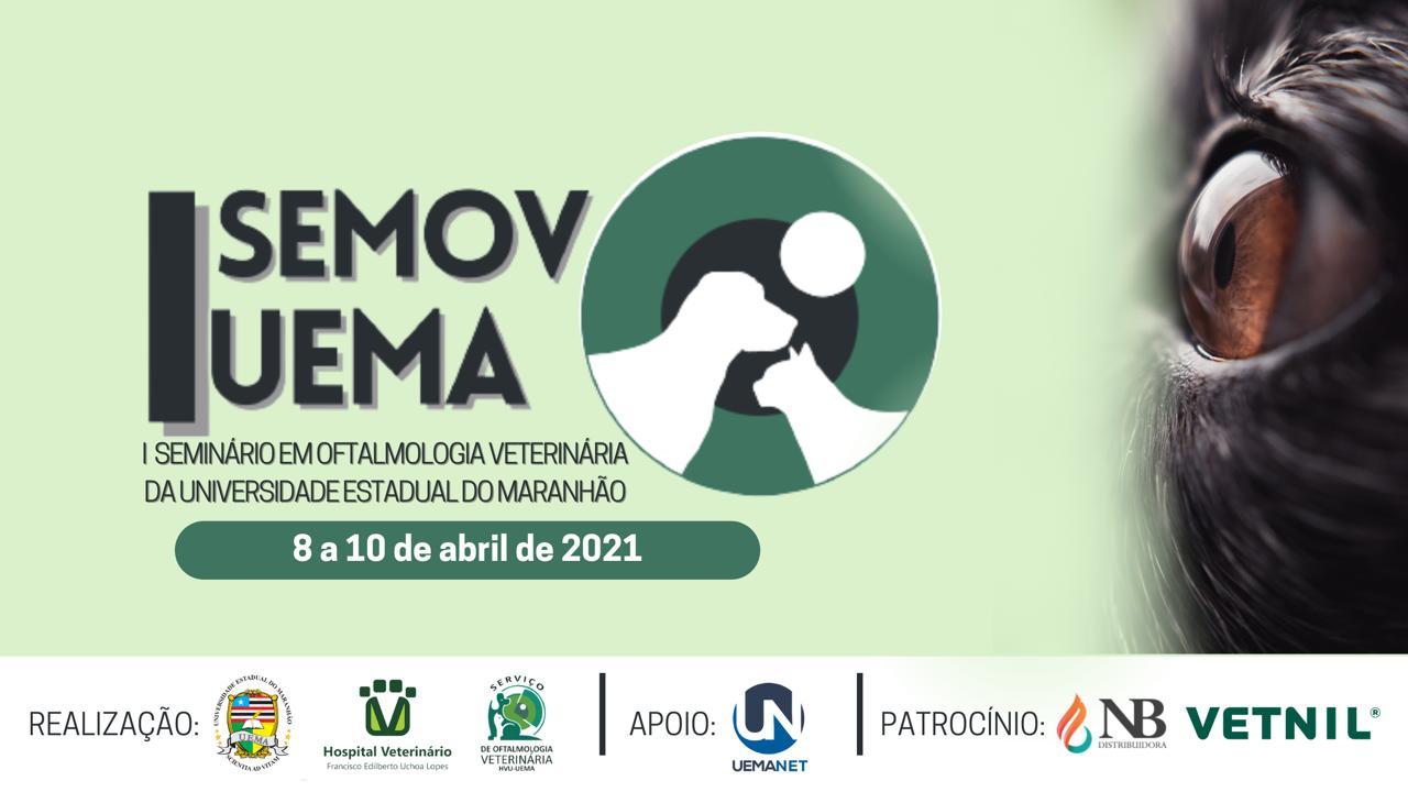 I Seminário em Oftalmologia Veterinária da UEMA