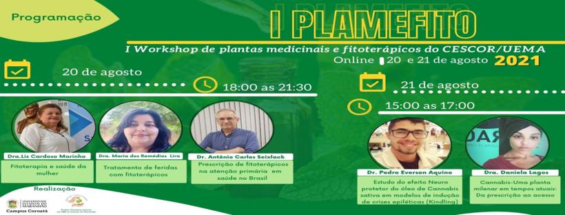 I PLAMEFITO - I Workshop de Plantas Medicinais e Fitoterápicos do CESCOR/UEMA